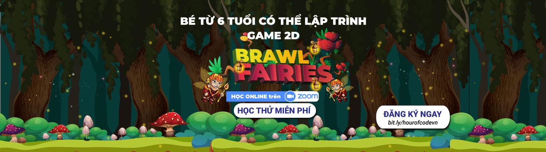 Học thử lập trình game brawl fairies